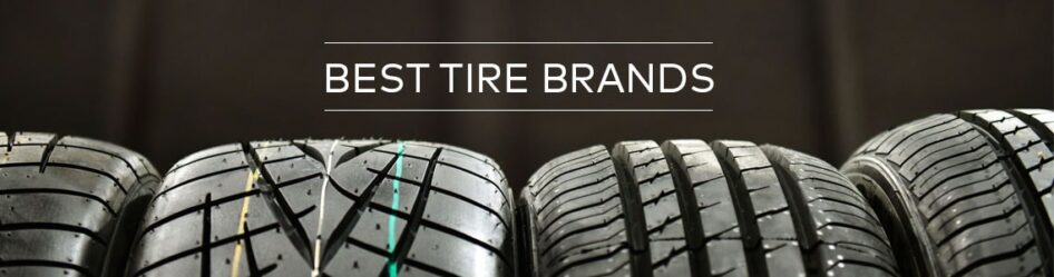 Top 10 tire brands 2019