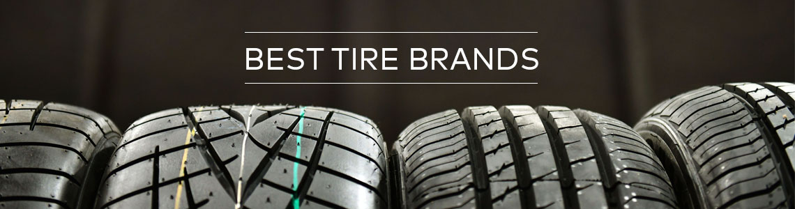 Best Tire Brands 2019 Top Ten Tire Brands 2019 2   The Tires Easy Blog
