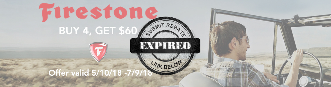 Save up to $60 in the Firestone Summer 2018 Rebate