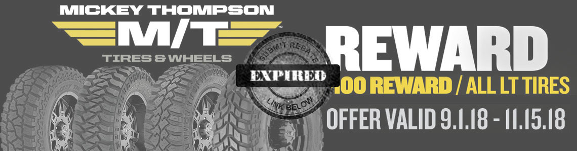 Mickey Thompson Tires Undisputed Fall 2018 Rebate Tires Easy Com