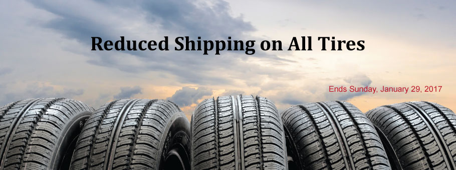 Reduced Prices on All Tires thru Sunday, January 29, 2017.