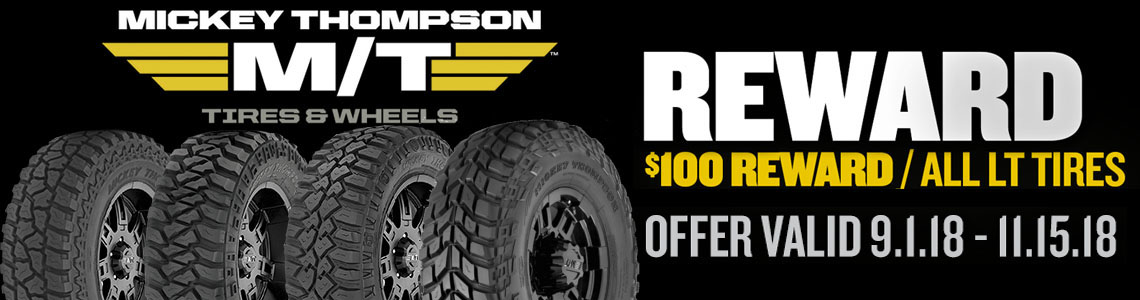 save $100 on mickey thompson truck tires